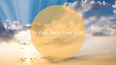 Le Yoga Nidra, c'est quoi ?